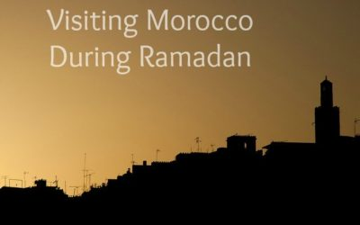 Travel to Morocco During Ramadan